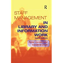 Staff Management in Library and Information Work (English Edition)