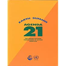 Agenda 21: Earth Summit, The United Nations Programme of Action from Rio