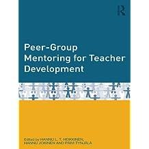Peer-Group Mentoring for Teacher Development (English Edition)