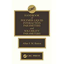 Handbook of Poylmer-Liquid Interaction Parameters and Solubility Parameters (English Edition)