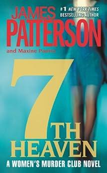 """7th Heaven (Women's Murder Club) (English Edition)"",作者:[Patterson, James, Paetro, Maxine]"