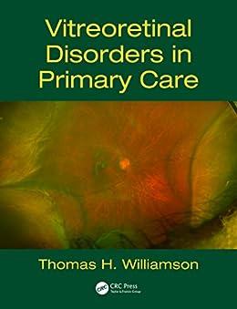 """Vitreoretinal Disorders in Primary Care (English Edition)"",作者:[Williamson, Thomas H.]"