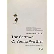 The Sorrows of Young Werther(IV)少年维特之烦恼(英文版) (English Edition)