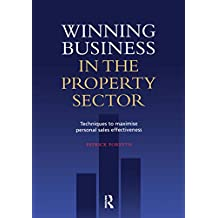 Winning Business in the Property Sector (English Edition)