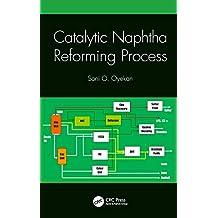 Catalytic Naphtha Reforming Process (English Edition)