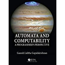 Automata and Computability: A Programmer's Perspective (English Edition)