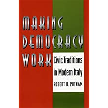 Making Democracy Work: Civic Traditions in Modern Italy (English Edition)