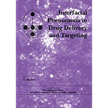 Interfacial Phenomena in Drug Delivery and Targeting (Drug Targeting and Delivery Book 5) (English Edition)