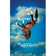 100 Sideways Miles (English Edition)