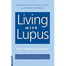 Living With Lupus: The Complete Guide, 2nd Edition (English Edition)