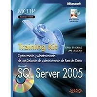 SQL Server 2005: Training Kit. Examen 70-444