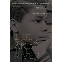 The Rock and the River (Coretta Scott King - John Steptoe Award for New Talent) (English Edition)