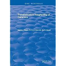 Transformation Toughening Of Ceramics (English Edition)