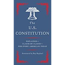 The U.S. Constitution: Explained for Every American (English Edition)