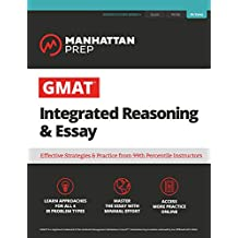 GMAT Integrated Reasoning & Essay: Strategy Guide + Online Resources (Manhattan Prep GMAT Strategy Guides) (English Edition)