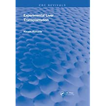 Experimental Liver Transplantation (Routledge Revivals) (English Edition)