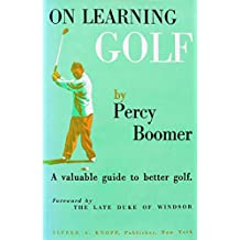 On Learning Golf: A Valuable Guide to Better Golf (English Edition)