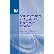 Self-Assessment In Accident and Emergency Medicine (English Edition)