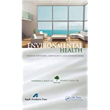 Environmental Health: Indoor Exposures, Assessments and Interventions (English Edition)