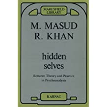 Hidden Selves: Between Theory and Practice in Psychoanalysis (Maresfield Library) (English Edition)