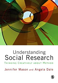 """Understanding Social Research: Thinking Creatively about Method (English Edition)"",作者:[Jennifer Mason, Angela Dale]"
