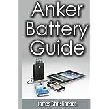 Anker Battery Guide