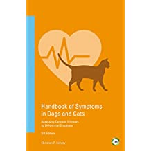 Handbook of Symptoms in Dogs and Cats: Assessing Common Illnesses by Differential Diagnosis (3rd Edition) (English Edition)