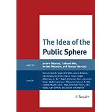 The Idea of the Public Sphere: A Reader (English Edition)