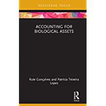 Accounting for Biological Assets (Routledge Focus on Business and Management) (English Edition)