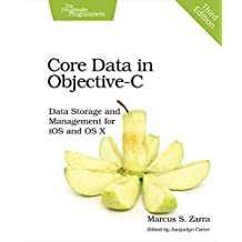 Core Data in Objective-C: Data Storage and Management for iOS and OS X (English Edition)