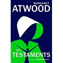 The Testaments: The Sequel to The Handmaid's Tale (English Edition)