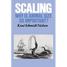 Scaling: Why is Animal Size so Important? (English Edition)