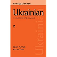 Ukrainian: A Comprehensive Grammar (Routledge Comprehensive Grammars) (English Edition)