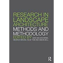 Research in Landscape Architecture: Methods and Methodology (English Edition)
