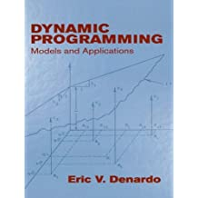 Dynamic Programming: Models and Applications (Dover Books on Computer Science) (English Edition)