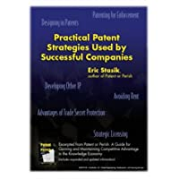 Practical Patent Strategies Used by Successful Companies
