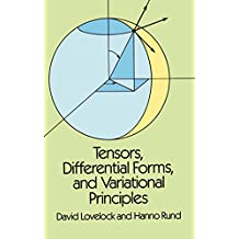 Tensors, Differential Forms, and Variational Principles (Dover Books on Mathematics) (English Edition)