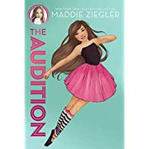 The Audition (Maddie Ziegler Book 1) (English Edition)