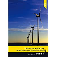 Enviroment and Society: Human Perspectives on Environmental Issues (2-downloads) (English Edition)