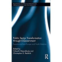 Public Sector Transformation through E-Government: Experiences from Europe and North America (Routledge Studies in Innovation, Organizations and Technology) (English Edition)