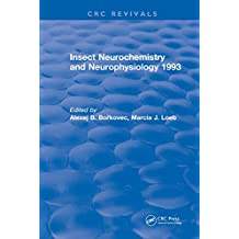 Insect Neurochemistry and Neurophysiology (English Edition)