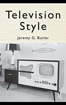 """Television Style (English Edition)"",作者:[Butler, Jeremy G.]"