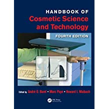 Handbook of Cosmetic Science and Technology (English Edition)