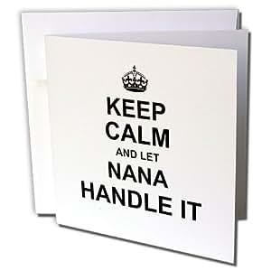 InspirationzStore 个性化名字设计 - Keep Calm and let Nana Handle it - 有趣的奶奶奶奶奶礼物 - 贺卡 Individual Greeting Card
