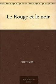 Le Rouge et le noir (红与黑 ) (免费公版书 t. 357) (French Edition)