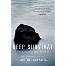 Deep Survival: Who Lives, Who Dies, and Why (English Edition)