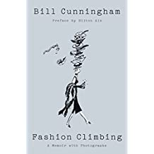 Fashion Climbing: A Memoir with Photographs (English Edition)