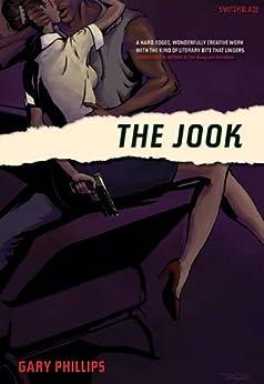 """The Jook (Switchblade) (English Edition)"",作者:[Phillips, Gary]"