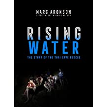 Rising Water: The Story of the Thai Cave Rescue (English Edition)