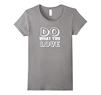 Do what you love (White) T-Shirt 蓝灰色 Female Large